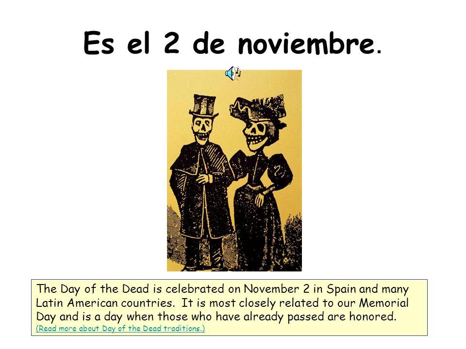 Es el 2 de noviembre.