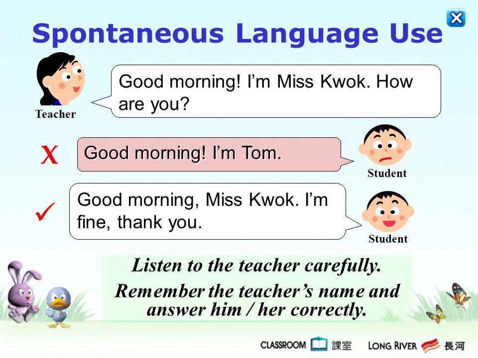 Spontaneous Language Use