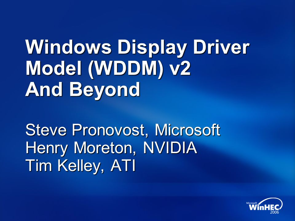 Windows Display Driver Model (WDDM) v2 And Beyond