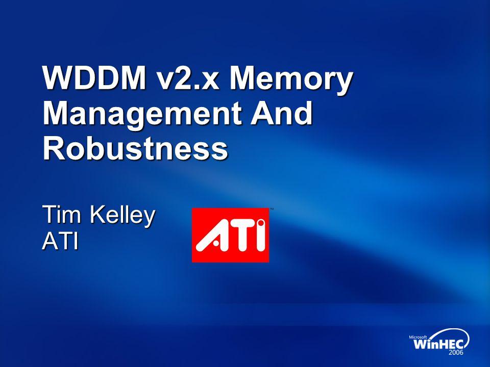 WDDM v2.x Memory Management And Robustness