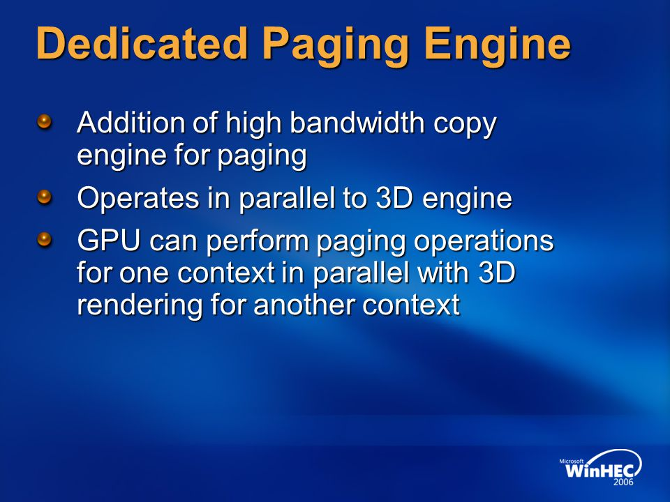 Dedicated Paging Engine