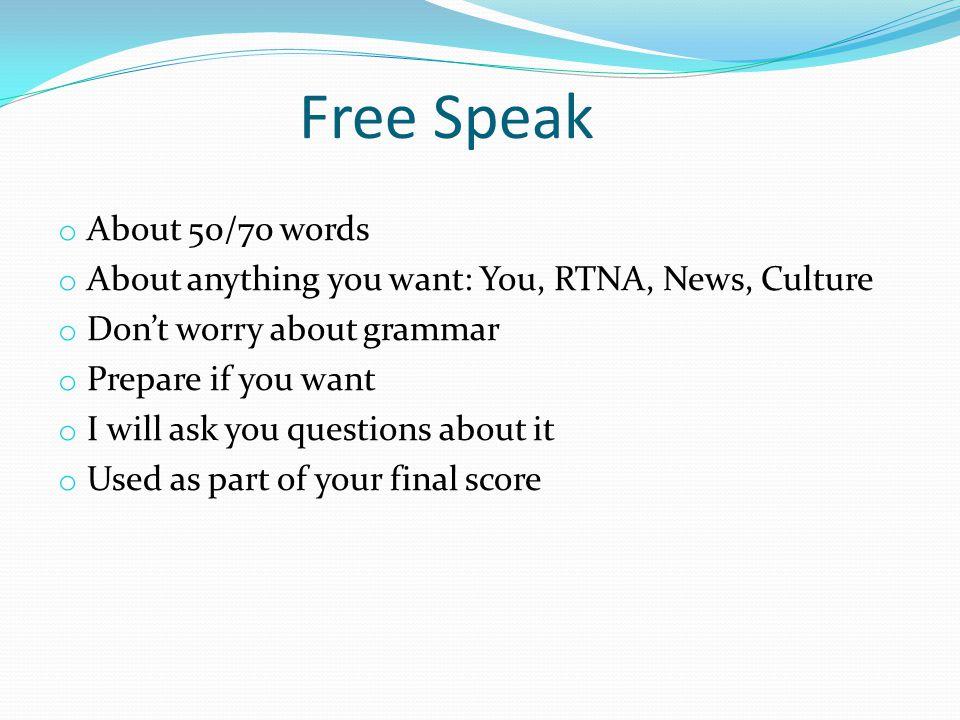 Free Speak About 50/70 words