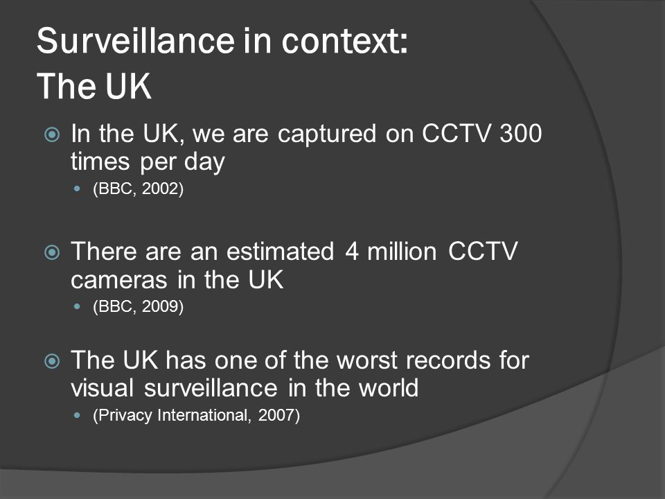 Surveillance in context: The UK