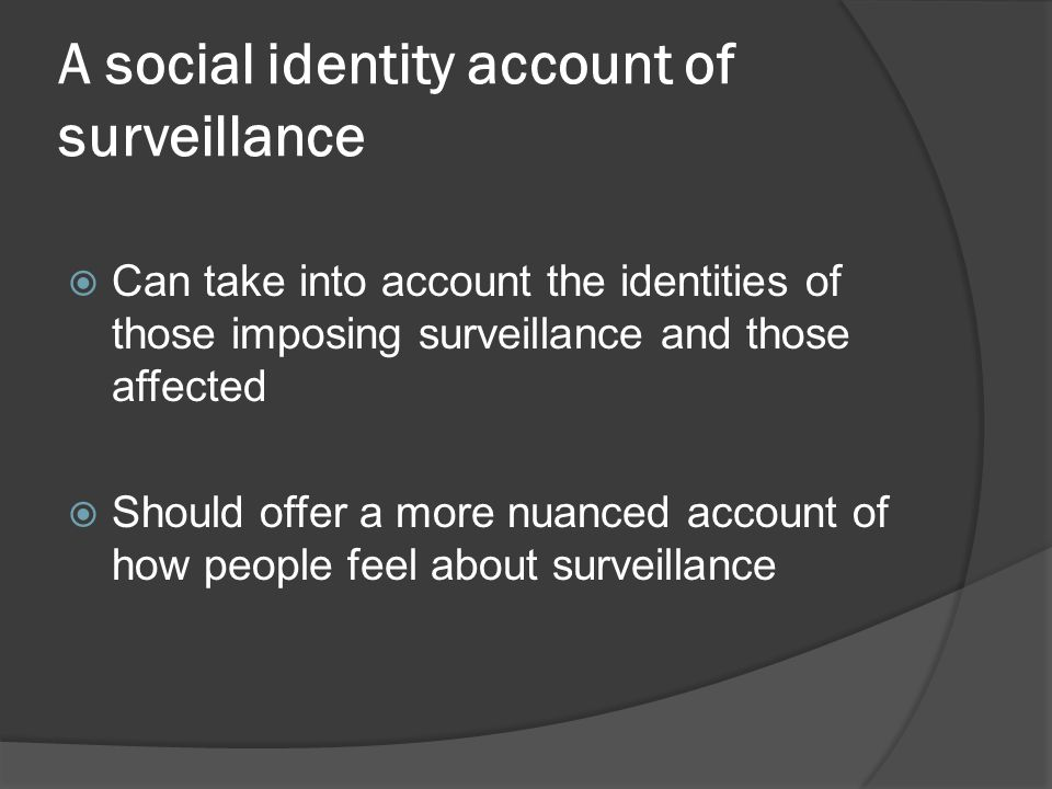 A social identity account of surveillance