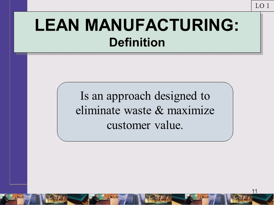 LEAN MANUFACTURING: Definition