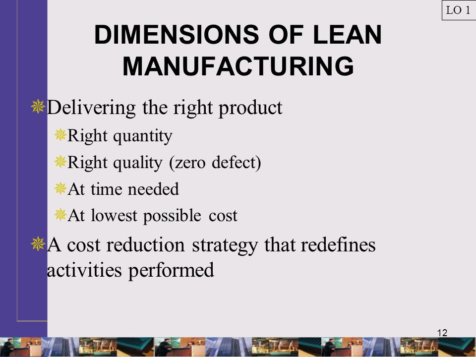DIMENSIONS OF LEAN MANUFACTURING