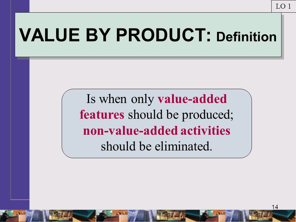 VALUE BY PRODUCT: Definition