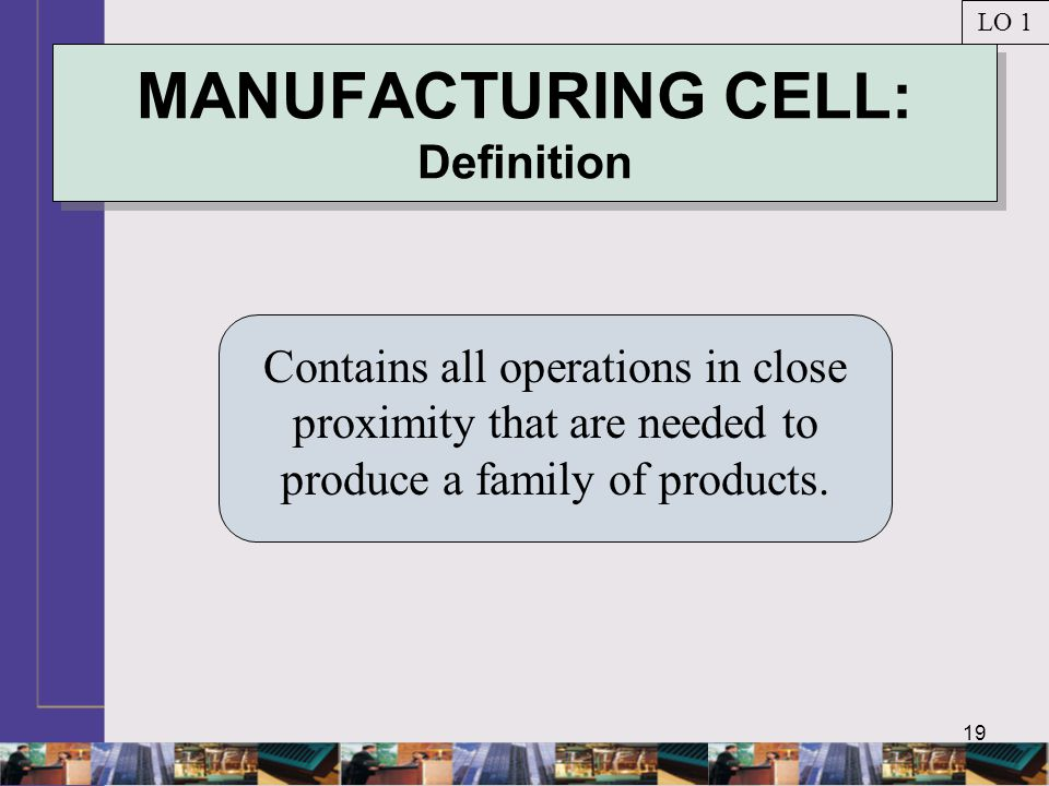 MANUFACTURING CELL: Definition