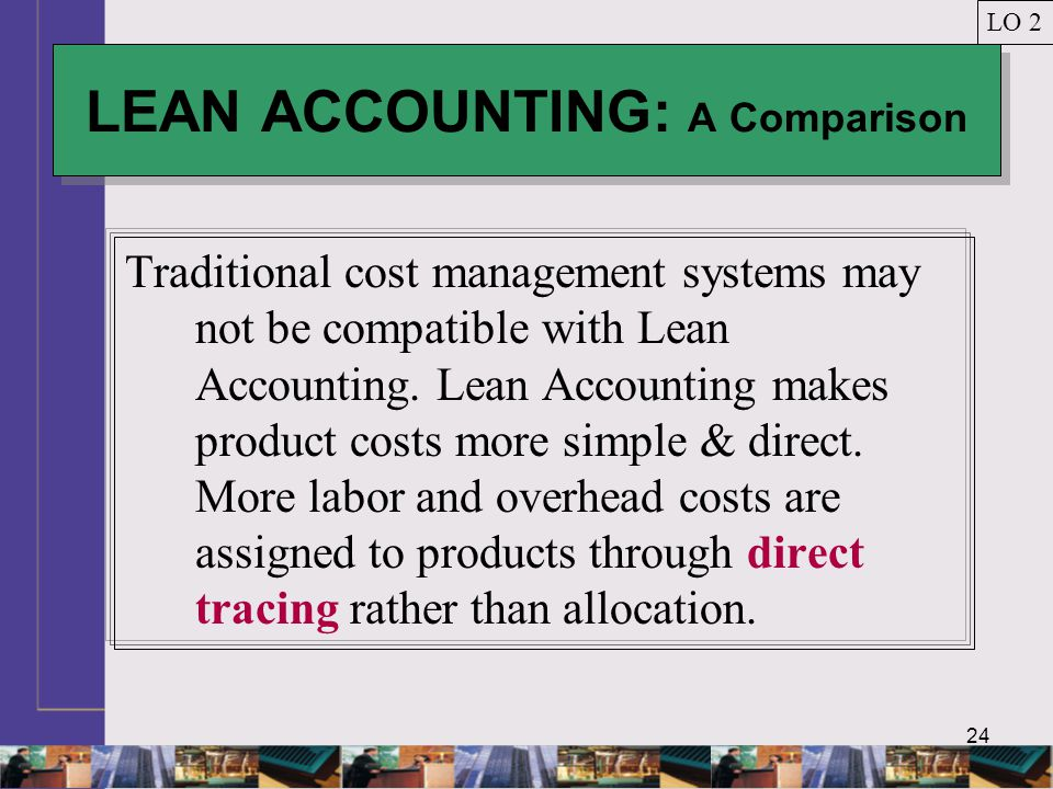 LEAN ACCOUNTING: A Comparison