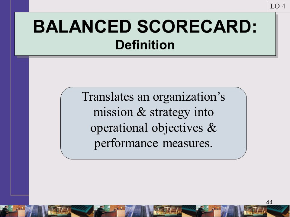 BALANCED SCORECARD: Definition
