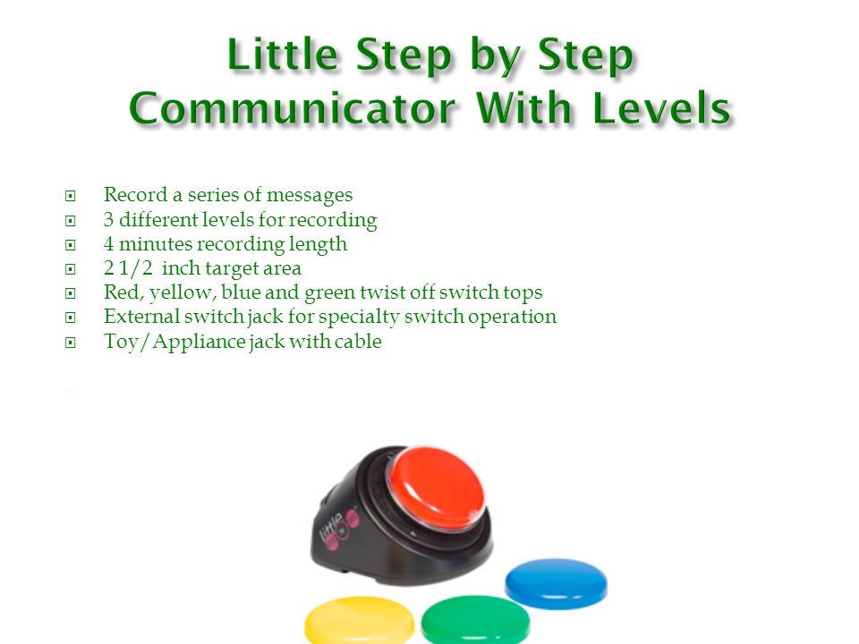 Little Step by Step Communicator With Levels