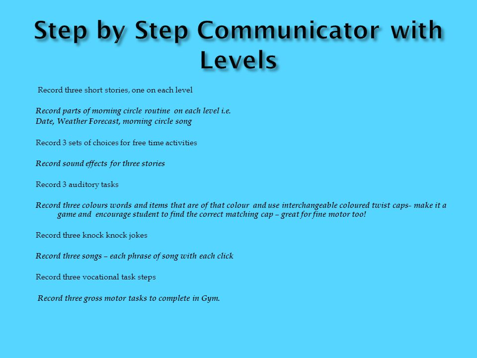 Step by Step Communicator with Levels