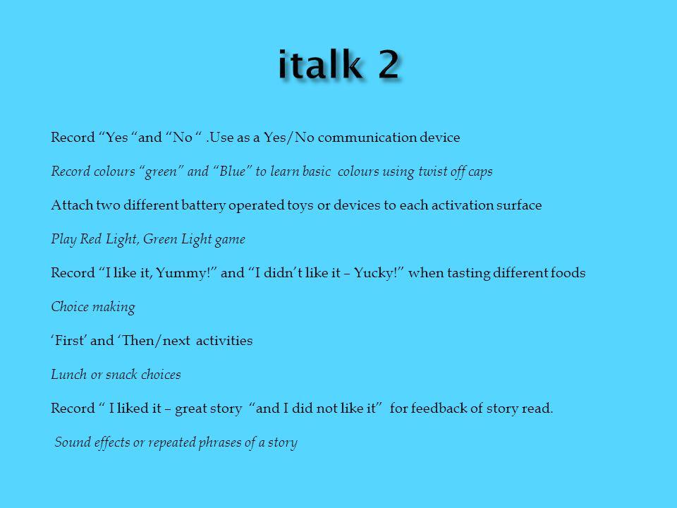 italk 2 Record Yes and No .Use as a Yes/No communication device