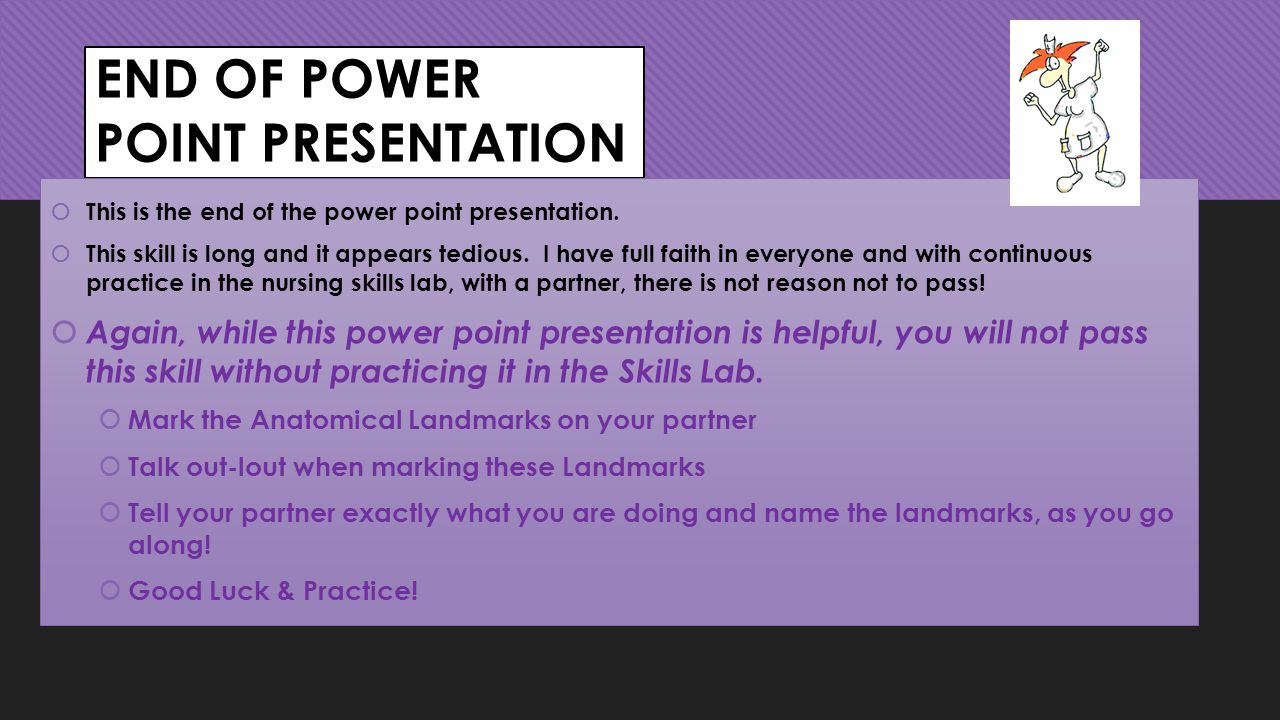 END OF POWER POINT PRESENTATION
