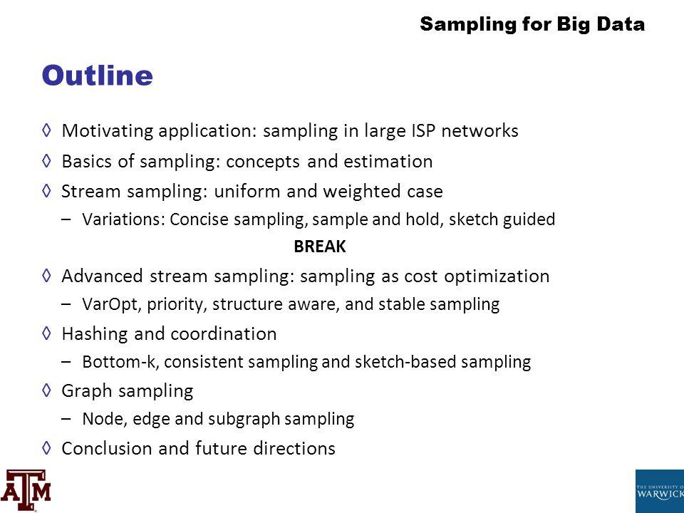 Outline Motivating application: sampling in large ISP networks