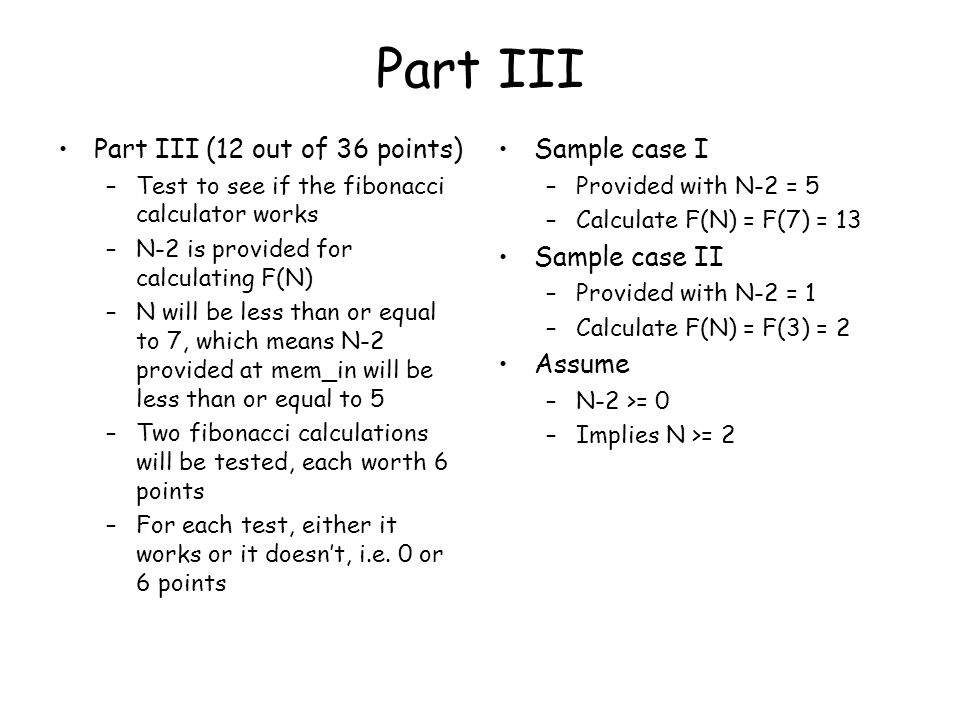 Part III Part III (12 out of 36 points) Sample case I Sample case II