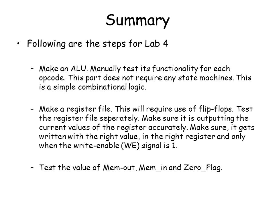 Summary Following are the steps for Lab 4