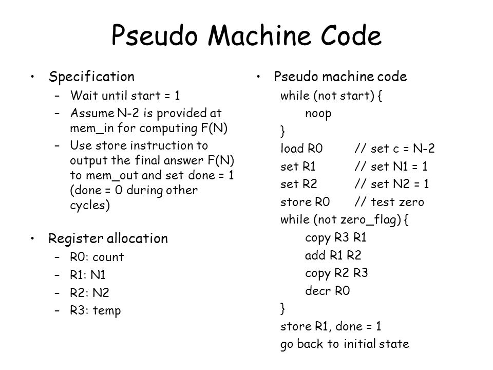Pseudo Machine Code Specification Register allocation