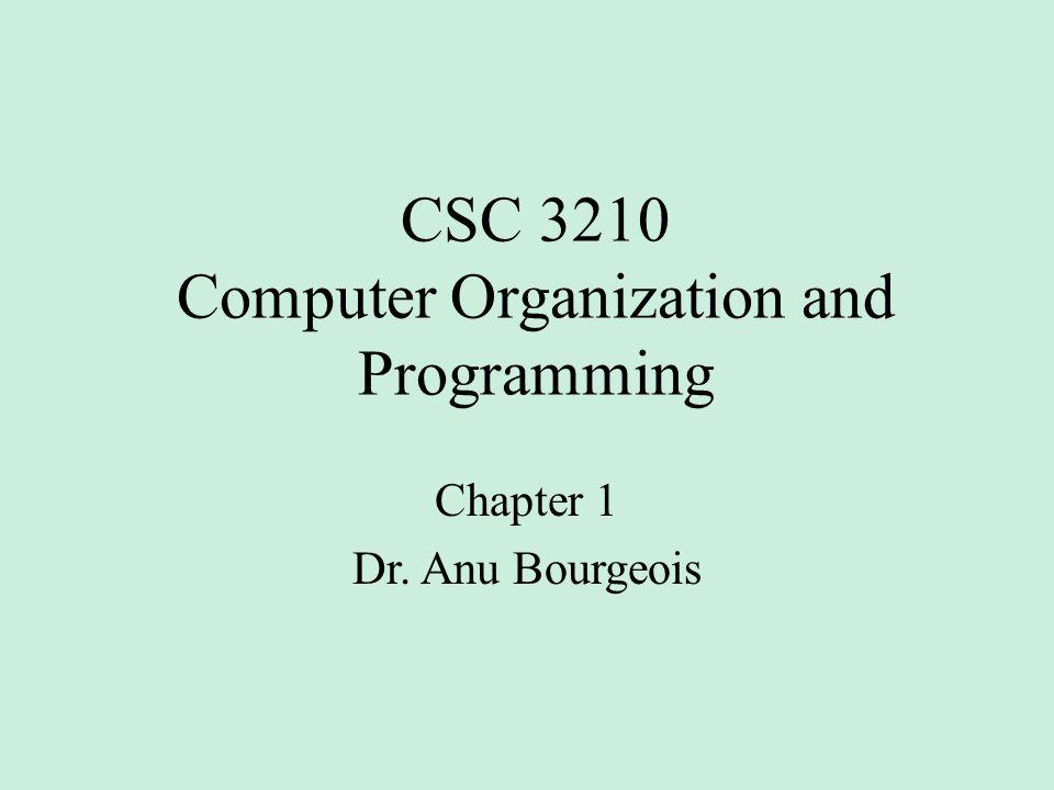 CSC 3210 Computer Organization and Programming