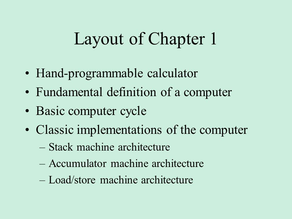 Layout of Chapter 1 Hand-programmable calculator
