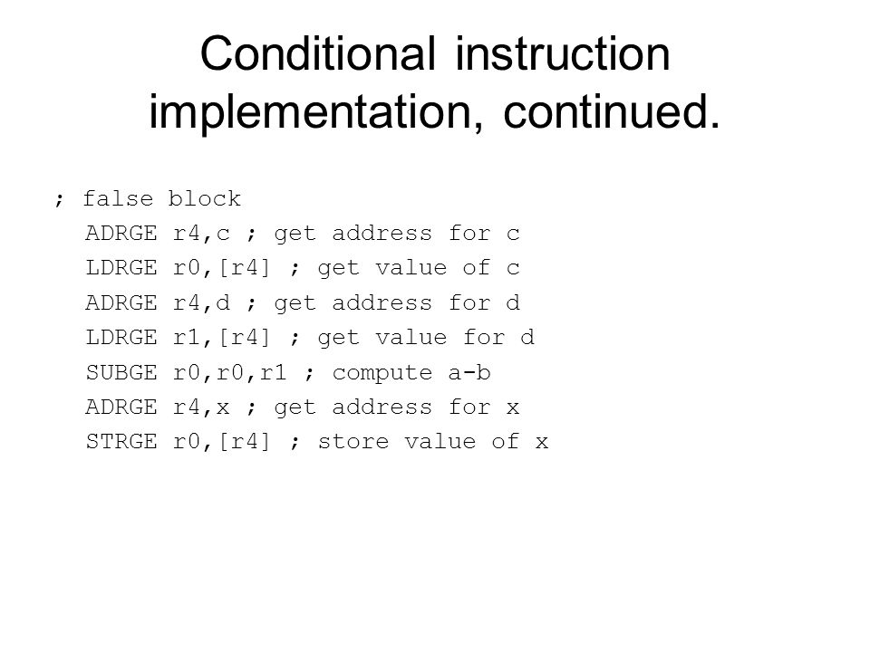 Conditional instruction implementation, continued.