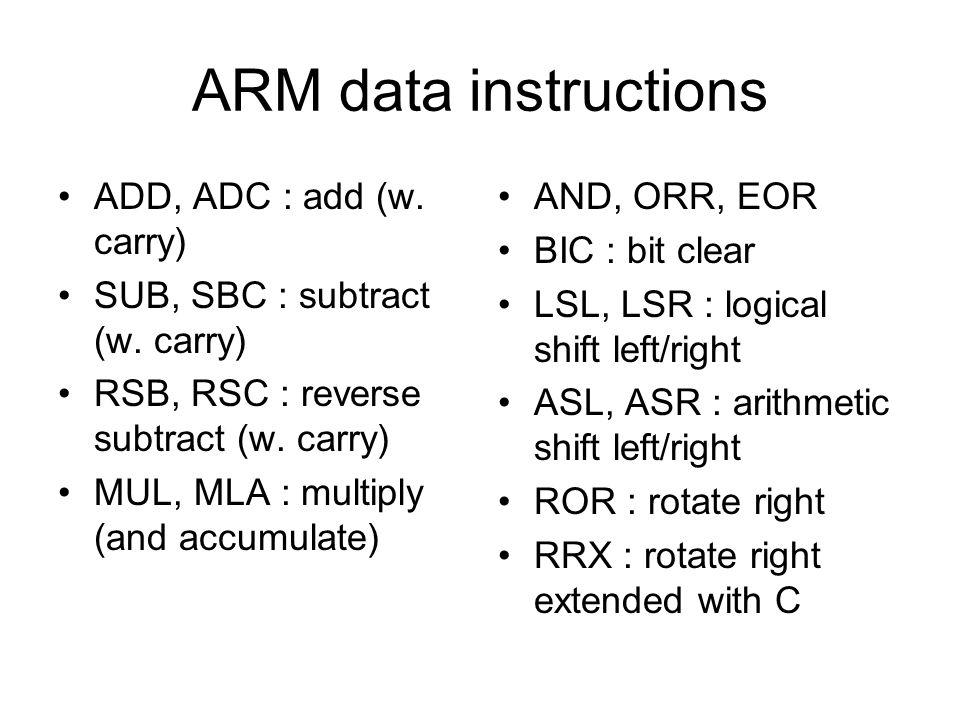 ARM data instructions ADD, ADC : add (w. carry)
