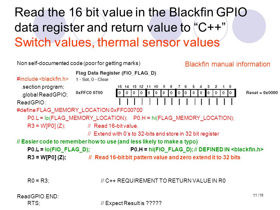 Read the 16 bit value in the Blackfin GPIO data register and return value to C++ Switch values, thermal sensor values