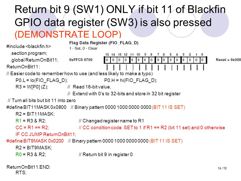 Return bit 9 (SW1) ONLY if bit 11 of Blackfin GPIO data register (SW3) is also pressed (DEMONSTRATE LOOP)