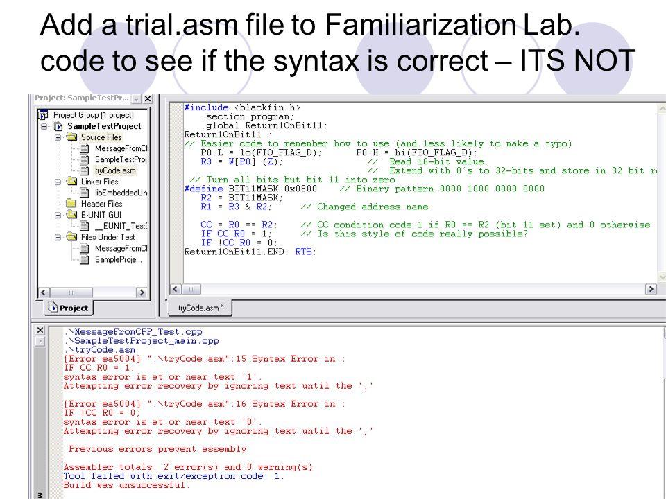 Add a trial. asm file to Familiarization Lab