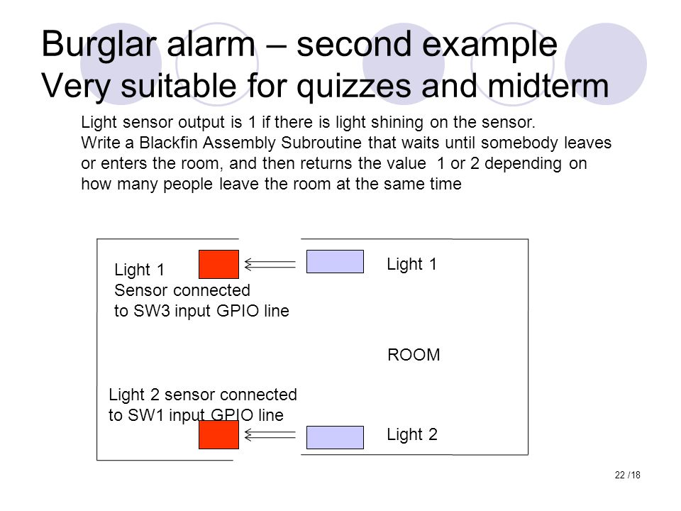 Burglar alarm – second example Very suitable for quizzes and midterm
