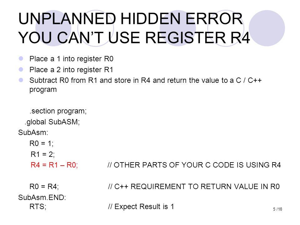 UNPLANNED HIDDEN ERROR YOU CAN'T USE REGISTER R4