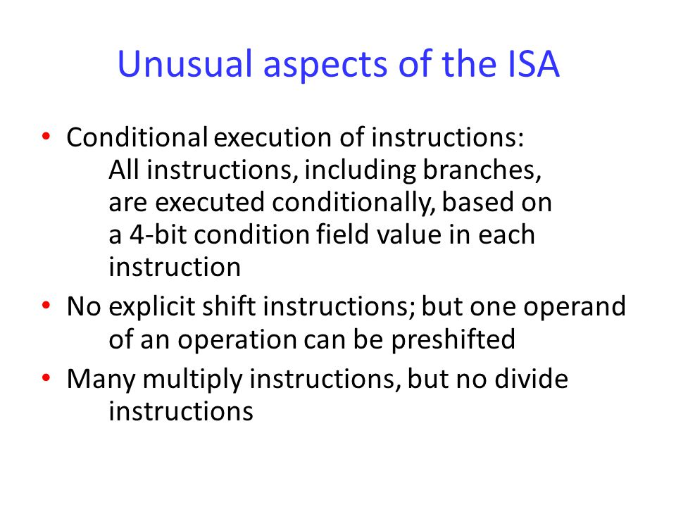 Unusual aspects of the ISA