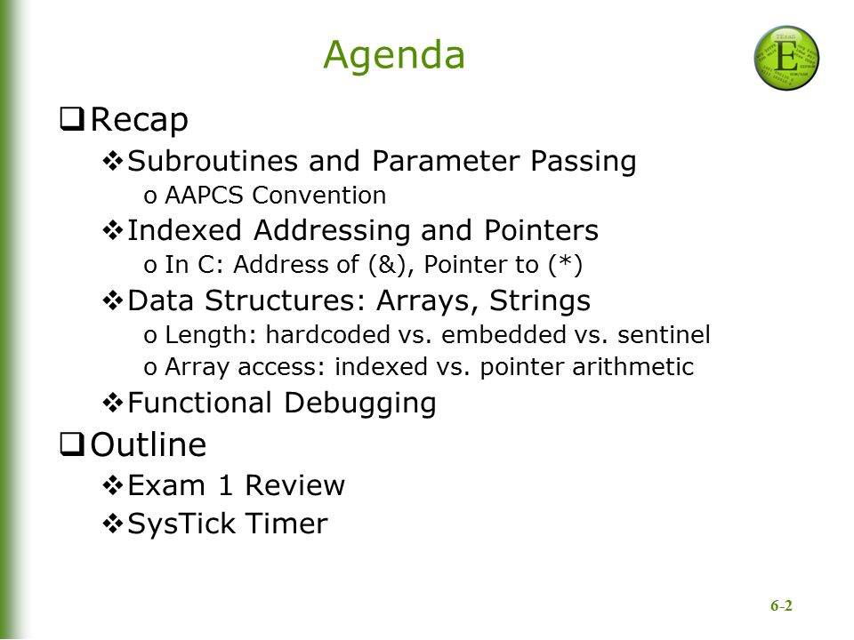 Agenda Recap Outline Subroutines and Parameter Passing