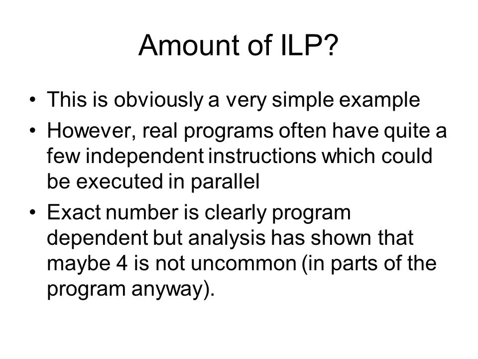 Amount of ILP This is obviously a very simple example