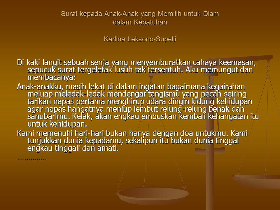 Surat kepada Anak-Anak yang Memilih untuk Diam dalam Kepatuhan Karlina Leksono-Supelli