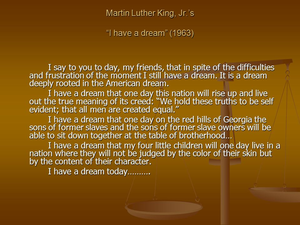 Martin Luther King, Jr.'s I have a dream (1963)