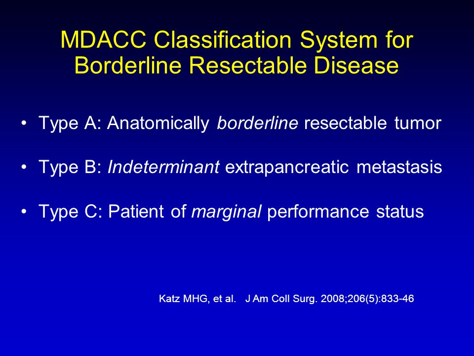 MDACC Classification System for Borderline Resectable Disease