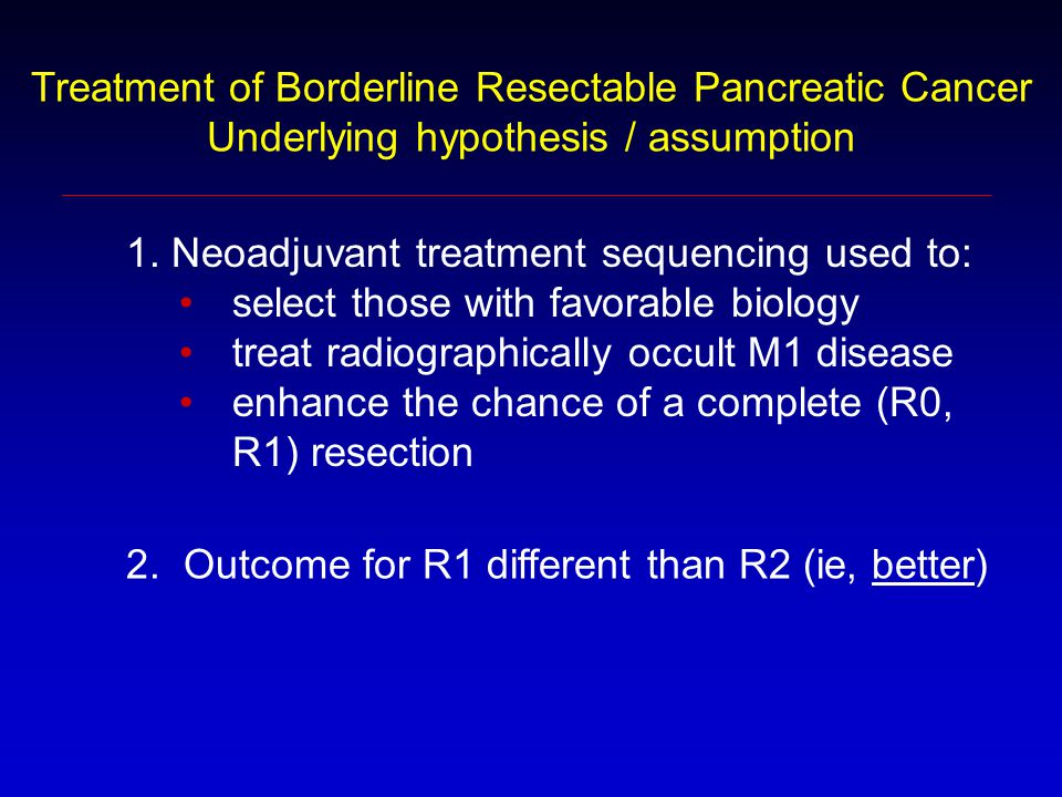 Treatment of Borderline Resectable Pancreatic Cancer