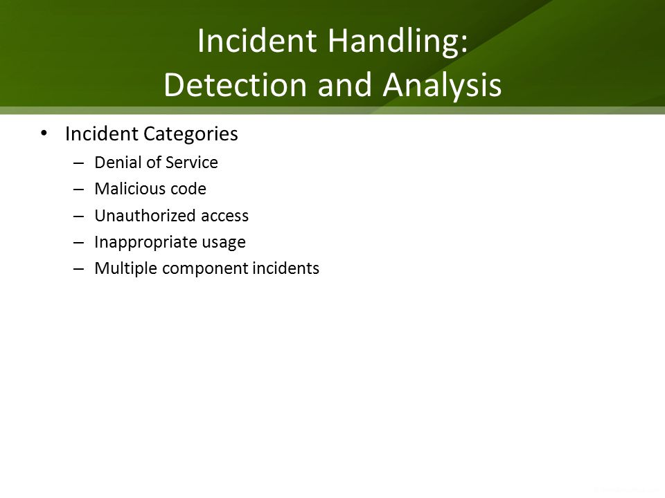 Incident Handling: Detection and Analysis