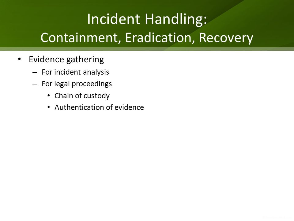 Incident Handling: Containment, Eradication, Recovery