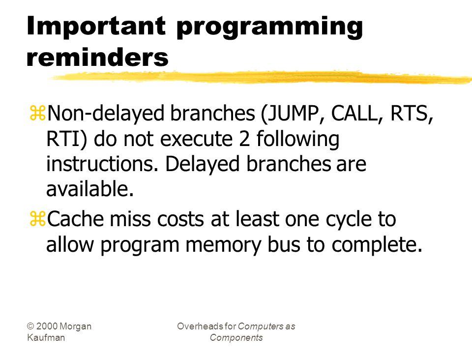 Important programming reminders