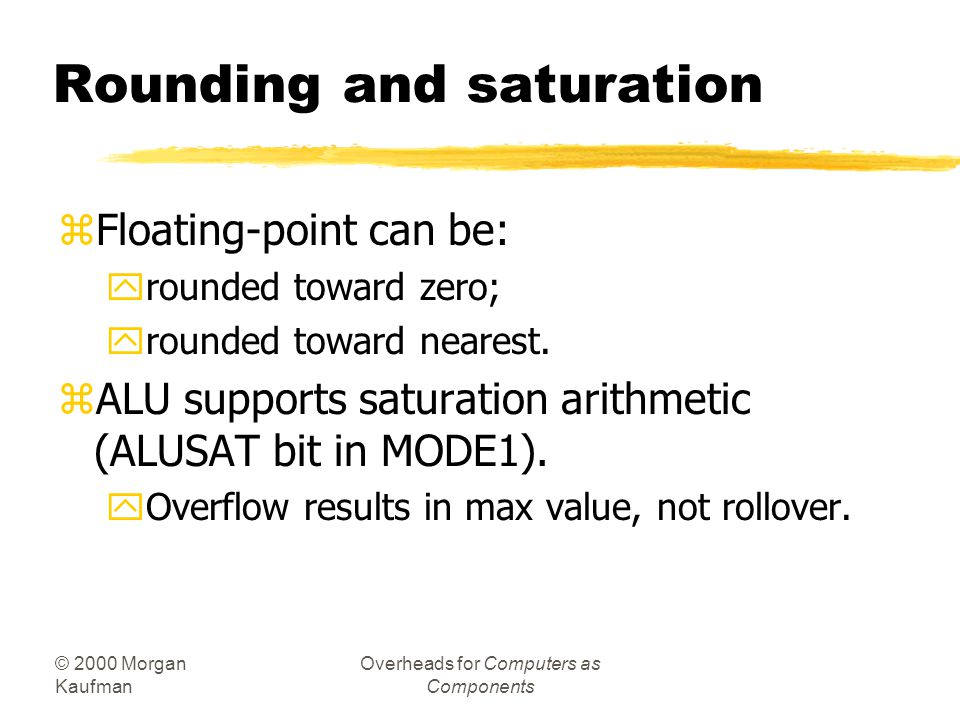 Rounding and saturation