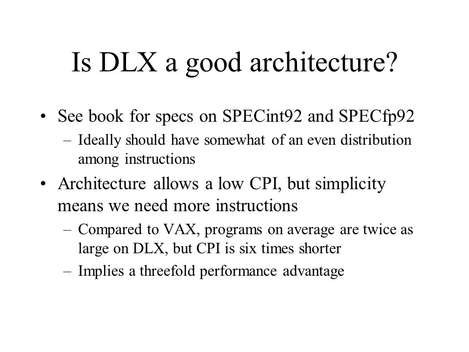 Is DLX a good architecture
