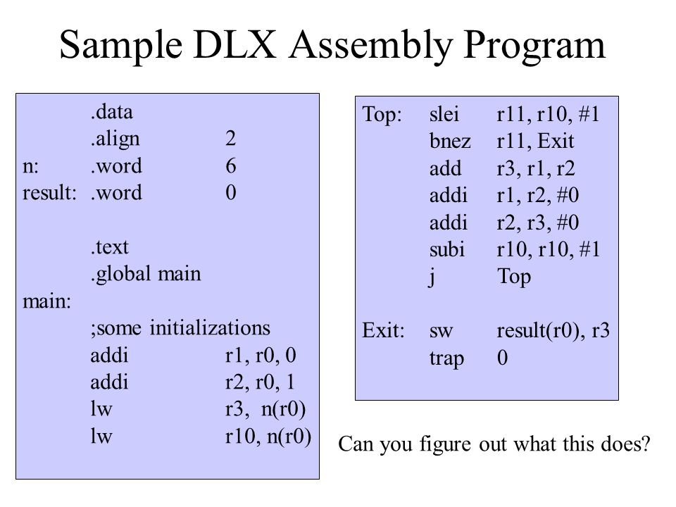 Sample DLX Assembly Program