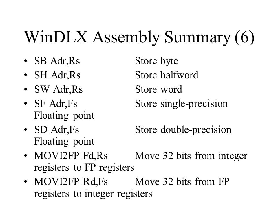 WinDLX Assembly Summary (6)