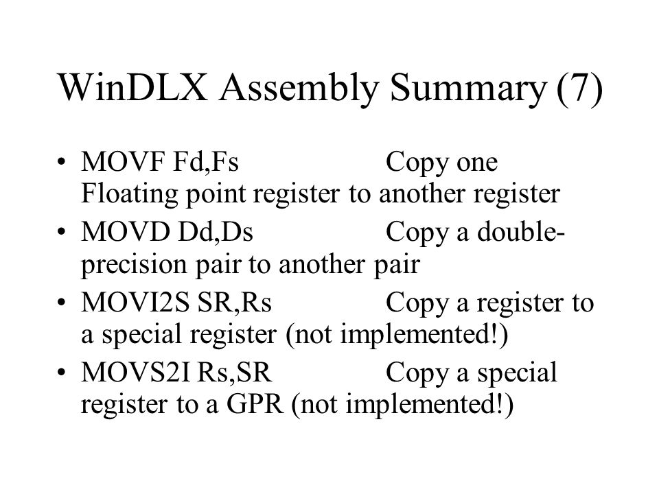 WinDLX Assembly Summary (7)