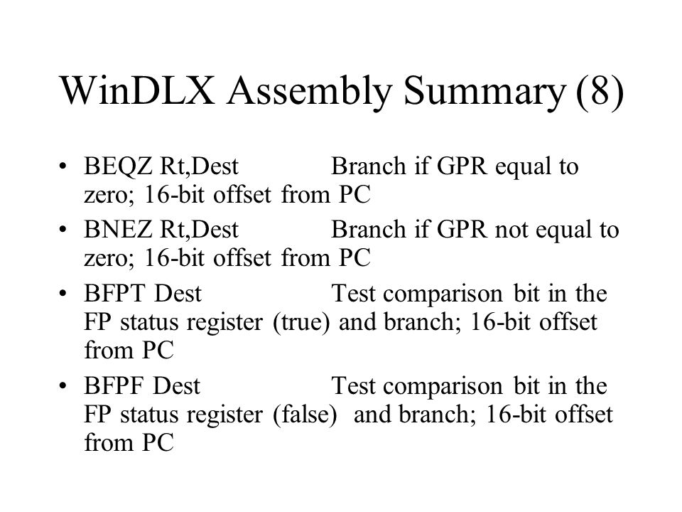 WinDLX Assembly Summary (8)