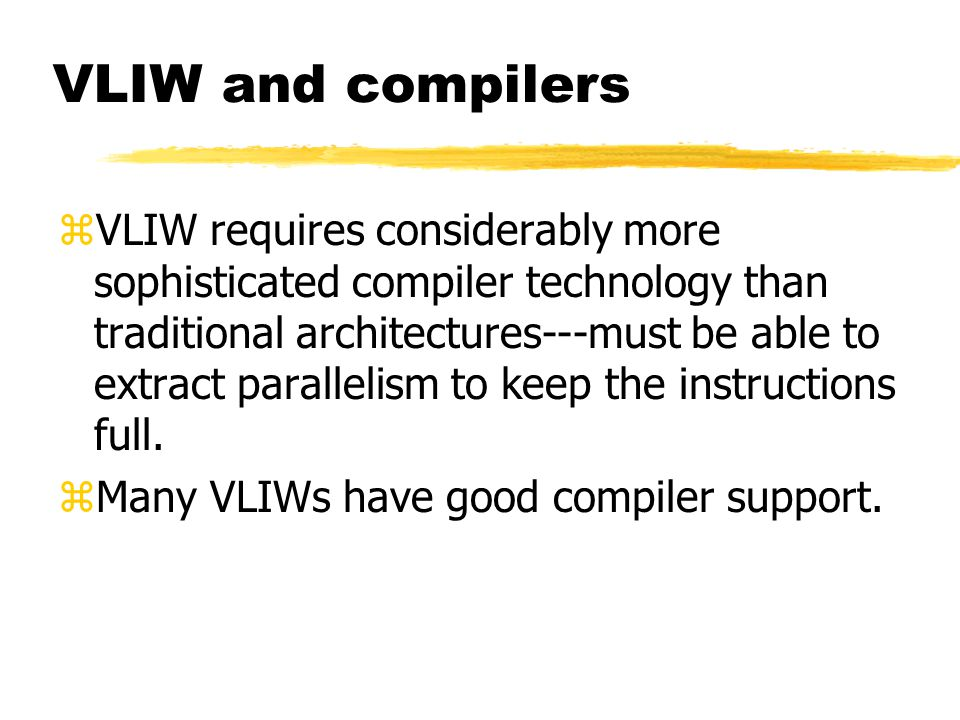 VLIW and compilers