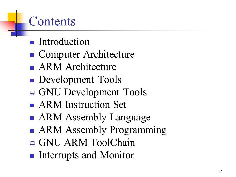 Contents Introduction Computer Architecture ARM Architecture