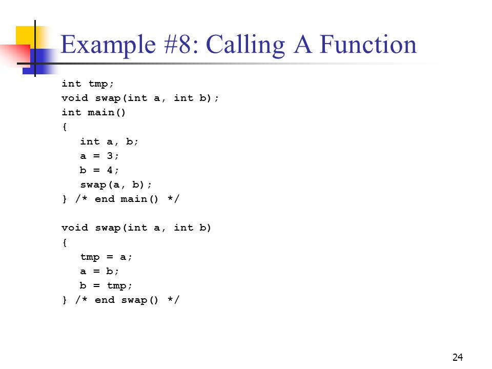 Example #8: Calling A Function